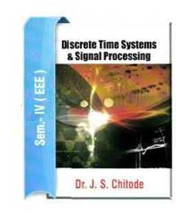 Discrete Time Systems and Signal Processing | Chitode