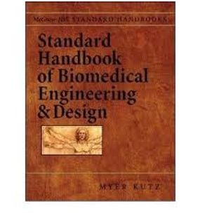 Standard Handbook of Biomedical Engineering And Design | Myer Kutz