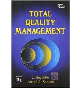 Total Quality Management | Anand A. Samuel, L. Suganthi