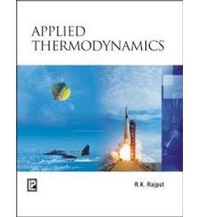 Applied Thermodynamics | R.K.Rajput