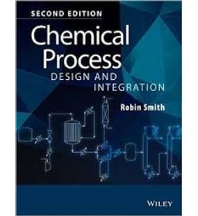Chemical Process Design and Integration | Robin Smith