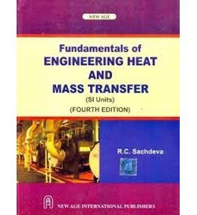 Fundamentals of Engineering Heat and Mass Transfer | R. C. Sachdeva