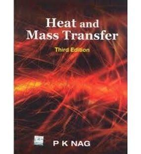 Heat And Mass Transfer | P.K.Nag