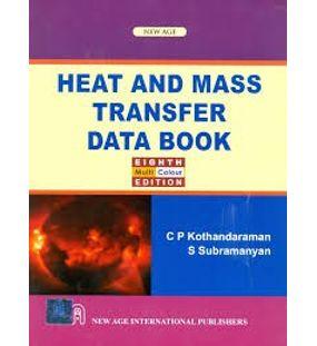 Heat and Mass Transfer Data Book | S. Subramanyan, C.P. Kothandaraman