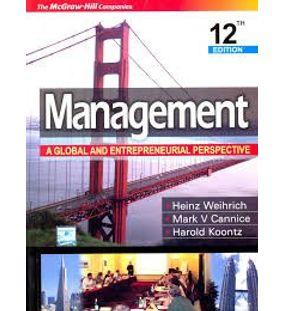 Management A Global Innovative And Entrepreneurial Perspective | Mark Cannice , Harold Koontz , Heniz Weihrich