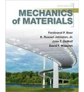 Mechanics of Materials | DeWolf, Beer, Johnston, Mazurek
