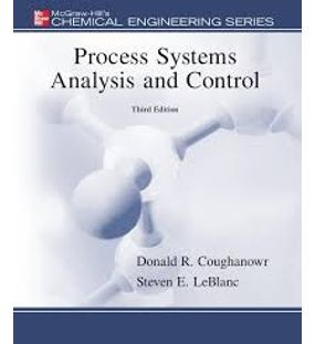 Process System Analysis and Control | Donald R Coughanowr
