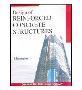 Design of Reinforced Concrete Structures | Ramamrutham