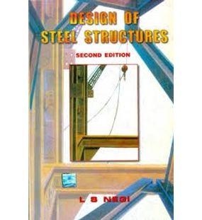 Design of steel structures | L S Negi