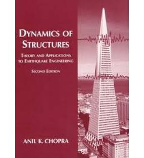 Dynamics of Structures Theory and Applications to Earthquake Engineering | Anil K. Chopra