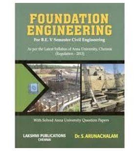 Foundation Engineering | Dr.S.Arunachalam