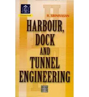 Harbour Dock and Tunnel Engineering | Srinivasan
