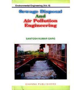 Sewage Disposal and Air Pollution Engineering | Santhosh Kumar Garg