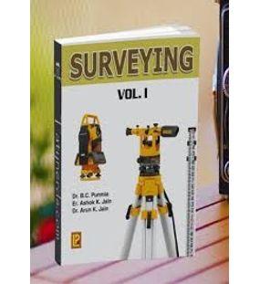 Surveying 1 | Dr.B.C.Punmia , Er.Ashok Kumar Jain, Dr.Arun Kumar Jain