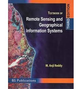 Textbook of Remote Sensing and Geographical Information Systems | Anji Reddy