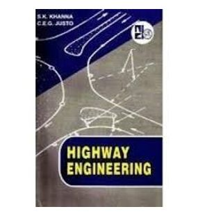 Highway Engineering | S. K. Khanna