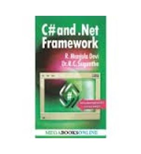 C# And Net Framework   R. Manjula Devi,Suresh