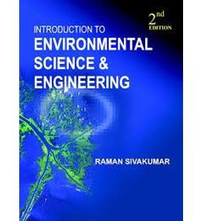 Introduction to Environmental Science and Engineering | Raman Sivakumar