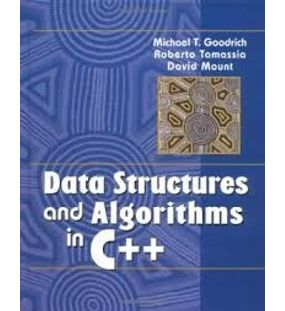 Data Structures and Algorithms in C++ | Michael T. Goodrich, Roberto Tamassia, David Mount