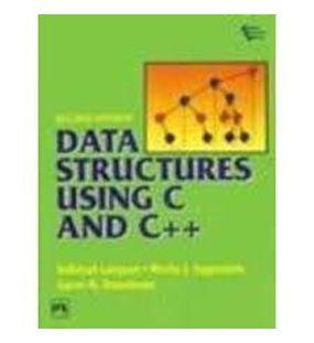 Data structures using C and C++ | Langsam Yedidyah , Augenstein J Moshe , Tenenbaum M Aaron