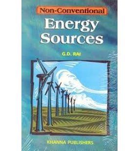 Non Conventional Energy Sources   G.D Rai