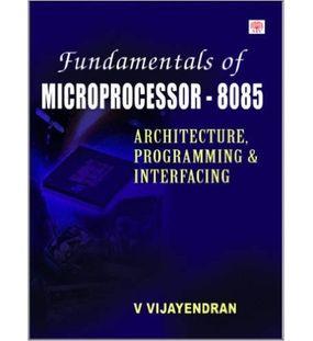 Fundamentals of Microprocessor 8085 | V Vijayendran
