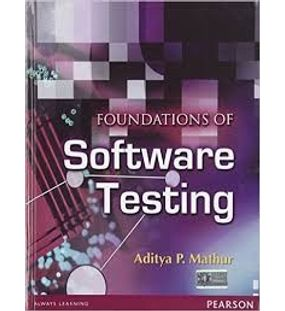 Foundations of Software Testing | Aditya P. Mathur