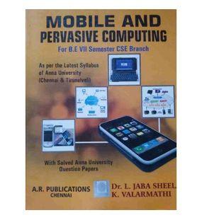Mobile And Pervasive Computing | Dr.L.Jabasheela , K. Valarmathi