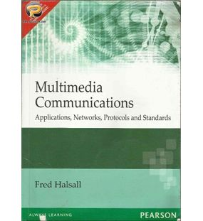 Multimedia Communications : Applications, Networks, Protocols and Standards | Fred Halsall