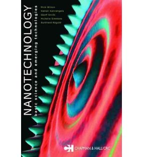 Nanotechnology: Basic Science And Emerging Technologies | Wilson Mick Et. Al