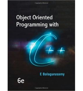 Object Oriented Programming With C++ | Balagurusamy | 6th Edition