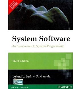 System Software An Introduction to Systems Programming | Leland L. Beck, Manjula | 3rd Edition
