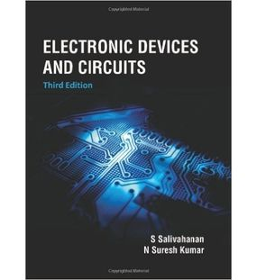 Electronic Devices And Circuits | S.Salivahanan,N.Suresh Kumar