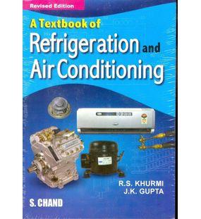 Refrigeration And Air Conditioning | R.S.Khurmi,J.K.Gupta