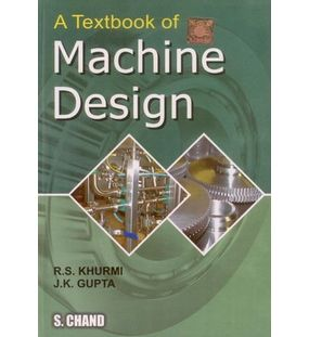 Textbook Of Machine Design | R.S.Khurmi , J.K.Gupta