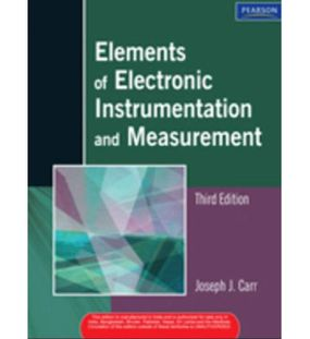 Elements of Electronic Instrumentation and Measurements | Joseph Carr