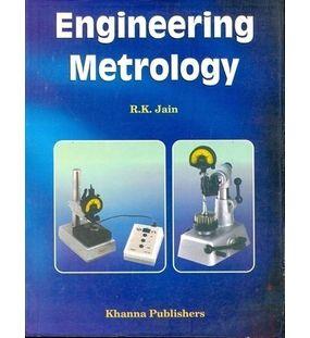 Engineering Metrology   R K Jain