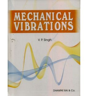 Mechanical Vibrations | V P Singh