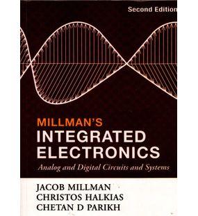 Millman's Integrated Electronics | Jacob Millman, Christos Halkias, Chetan D Parikh