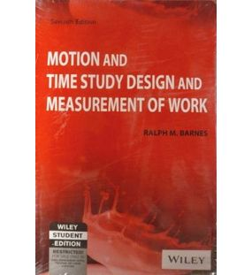 Motion And Time Study Design And Measurement Of Work | Ralph M. Barnes