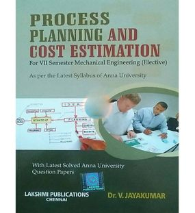 Process Planning And Cost Estimation | V.Jayakumar