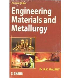 Engineering Materials and Metallurgy | R. K. RAJPUT | 1st Editiion