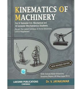 Kinematics Of Machinery | Dr.V. Jayakumar