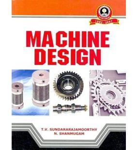 Machine Design | T.V.Sundararajamoorthy , N.Shanmugam