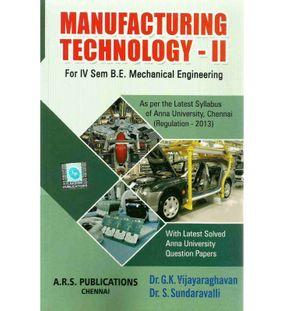 Manufacturing Technology 2   Dr.G.K.Vijayaraghavan
