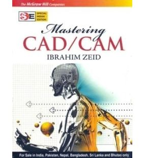 Mastering CAD/CAM | Ibrahim Zeid