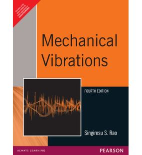 Mechanical Vibrations | Singiresu S. Rao