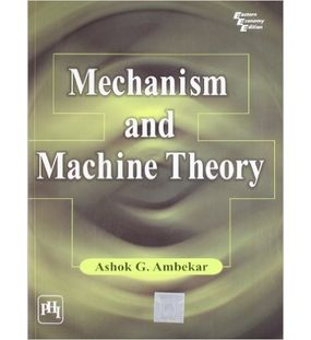 Mechanism And Machine Theory | Ashok G Ambedkar