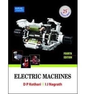 Electric Machines   D P Kothari , I J Nagrath