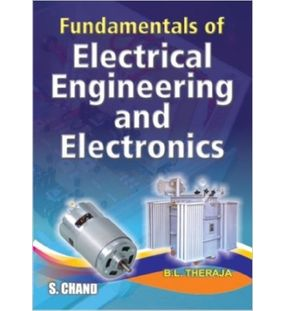 Fundamentals of Electrical Engineering and Electronics | B. L. Theraja